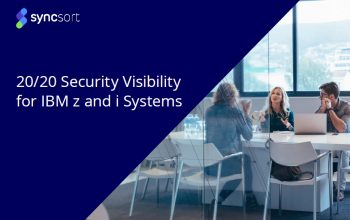20/20 Security Visibility for IBM z and i Systems – eBook